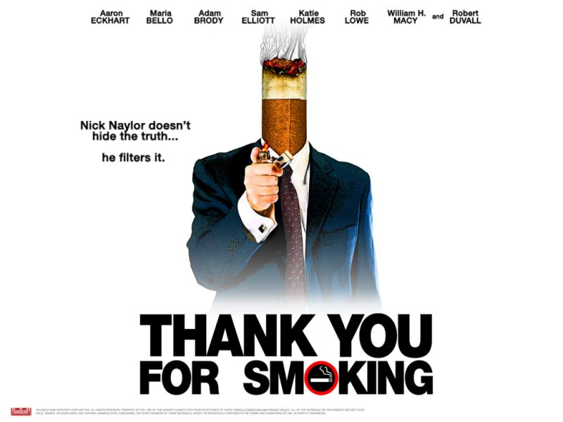 "an analysis of the movie thank you smoking The underlying concern in the film ""thank you for smoking"" is the adverse effects that arise from smoking cigarettes however, the degree of truth and perception of the public regarding the subject is determined by the strength of the argument presented."